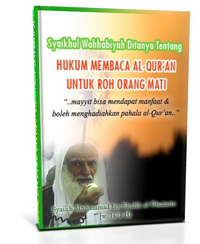 Hukum Tilawah (Membaca Al-Qur'an) Untuk Ruh Orang Mati