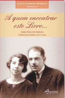Publicado diário inédito da Grande Guerra do escritor João Pina de Morais