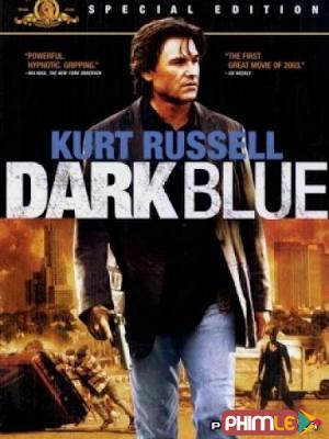 Phim Sắc Phục Xanh - Dark Blue (2002)