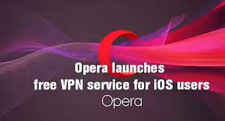 Enjoy Unlimited And Free VPN On Opera For IOS Devices