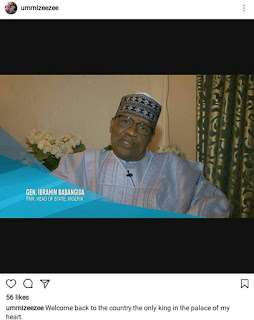 "Ummi Ibrahim Zeezee describes ex-military president, Ibrahim Babangida, as ""the only king in the palace of her heart"""