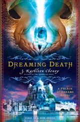 Dreaming Death - J Kathleen Cheney