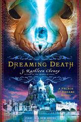 Dreaming Death - J Kathleen Cheney