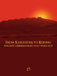 From Karahunj to Kokino - Ancient observatories that were not Cover