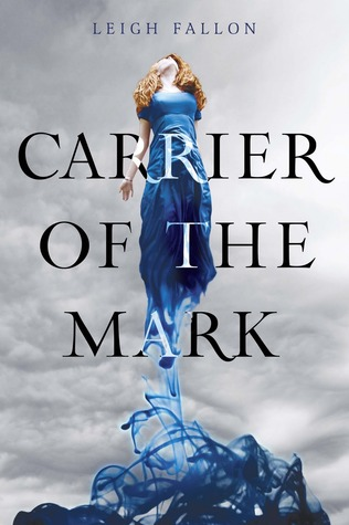 Review: Carrier of the Mark by Leigh Fallon