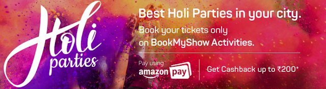 BookMyShow Holi Offer - Get 10% Cashback Up to Rs 200 with Amazon Pay