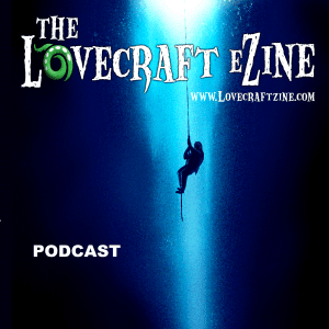 The Lovecraft eZine Podcast