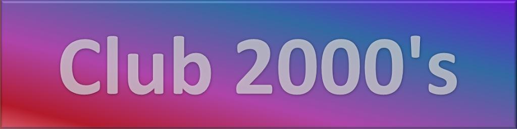 Club 2000's