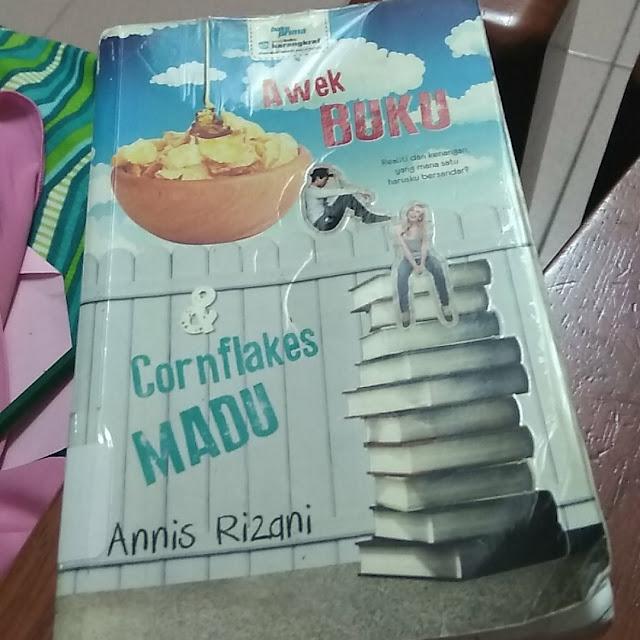 Awek Buku & Cornflakes Madu oleh Annis Rizani