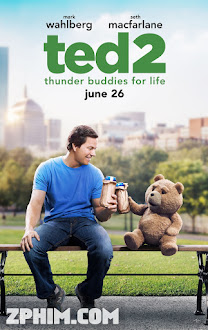 Chú Gấu Ted 2 - Ted 2 (2015) Poster