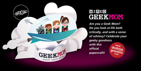 GeekMom Papercraft