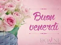 buon venerdi immagine con frase aforisma vaso fiori rose mazzo.jpg