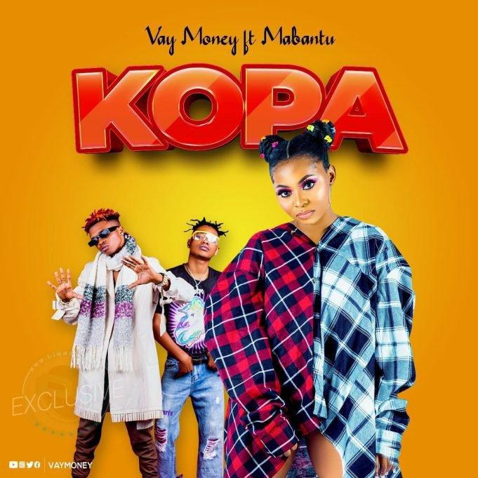Vay Money ft Mabantu – Kopa