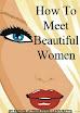 How To Meet Beautiful Women