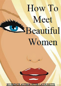 Cover of Peter Latourette's Book How To Meet Beautiful Women