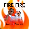 MUSIC & LYRICS : samozzy ft Youngfred Fire Fire