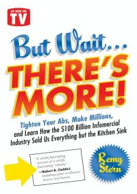 But Wait ... There's More! By Remy Stern
