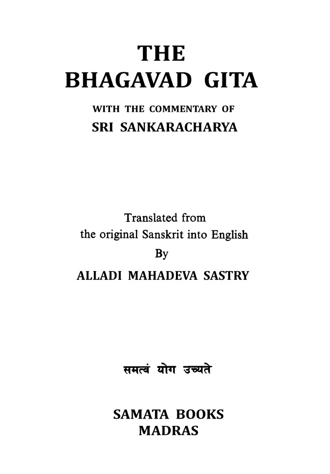 The Bhagawad Geeta . With The commentary of Sri Shankaracharya (English )
