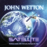 JOHN-WETTON-Live-via-Satellite-WEB_t