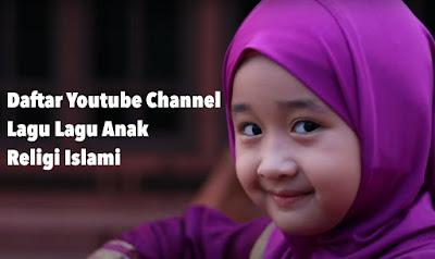 Rekomendasi Youtube Channel Lagu Lagu Anak Religi Islami