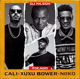 Dj Nilson - Focado ft. Cali & Xuxu bower & Niiko [2019 DOWNLOAD]