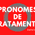 Você Sabe Quais são os Pronomes de Tratamento?