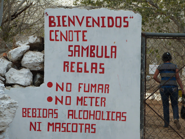 Welcome to the Sambula Cenote. Rules: No Smoking, No Alcoholic Beverages, No Pets.