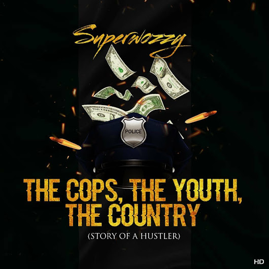 [Music]: Superwozzy – The Cops, The Youth, The Country
