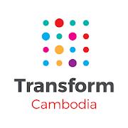 Transform Cambodia