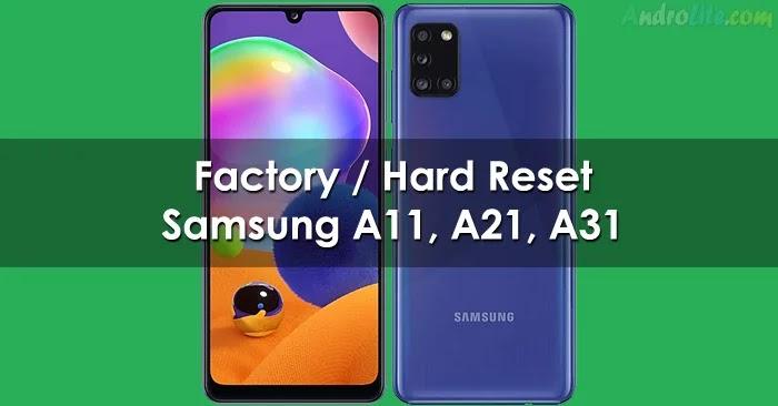 Factory / Hard Reset Samsung Galaxy A11, A21, A31