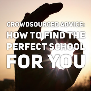 Crowdsourced Advice: How To Find The Perfect School For You