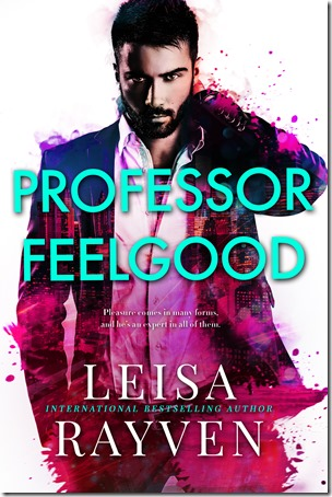 Review: Professor Feelgood (Masters of Love #2) by Leisa Rayven