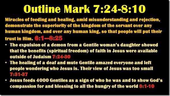 Mark 7.24-8.10 outline