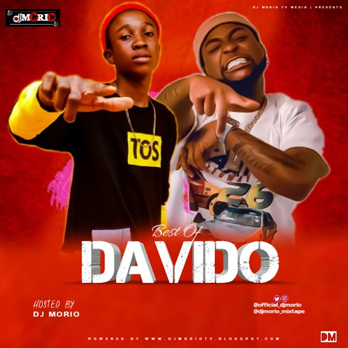 MIXTAPE : DJ MORIO - BEST OF DAVIDO ( DMW )