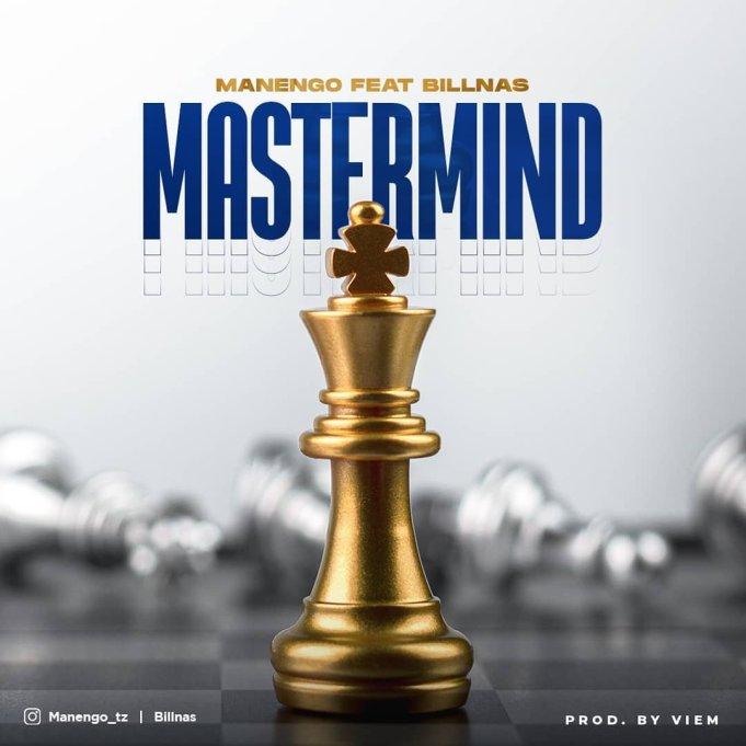 AUDIO: Manengo ft Billnass – Mastermind | Download Mp3