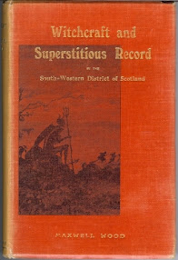 Cover of John Maxwell Wood's Book Witchcraft and Superstitious Record In The South Western District of Scotland