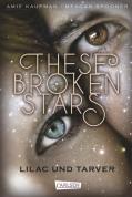 These Broken Stars 01: Lilac und Tarver