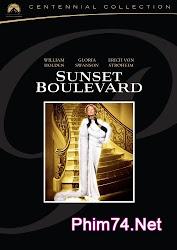Sunset Boulevard - Đại lộ hoàng hôn