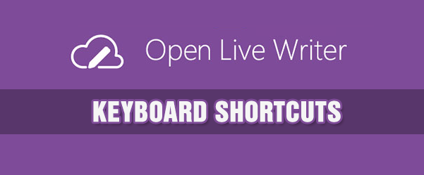 Open Live Writer - Keyboard shortcuts