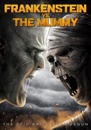 Frankenstein vs. The Mummy - Frankenstein Chạm Trán Xác Ướp