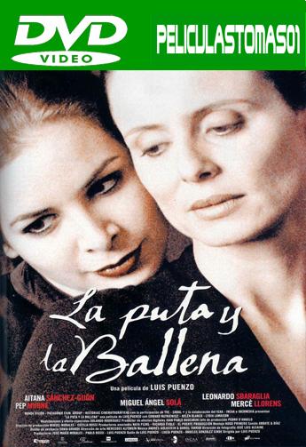 La puta y la ballena (2004) DVDRip
