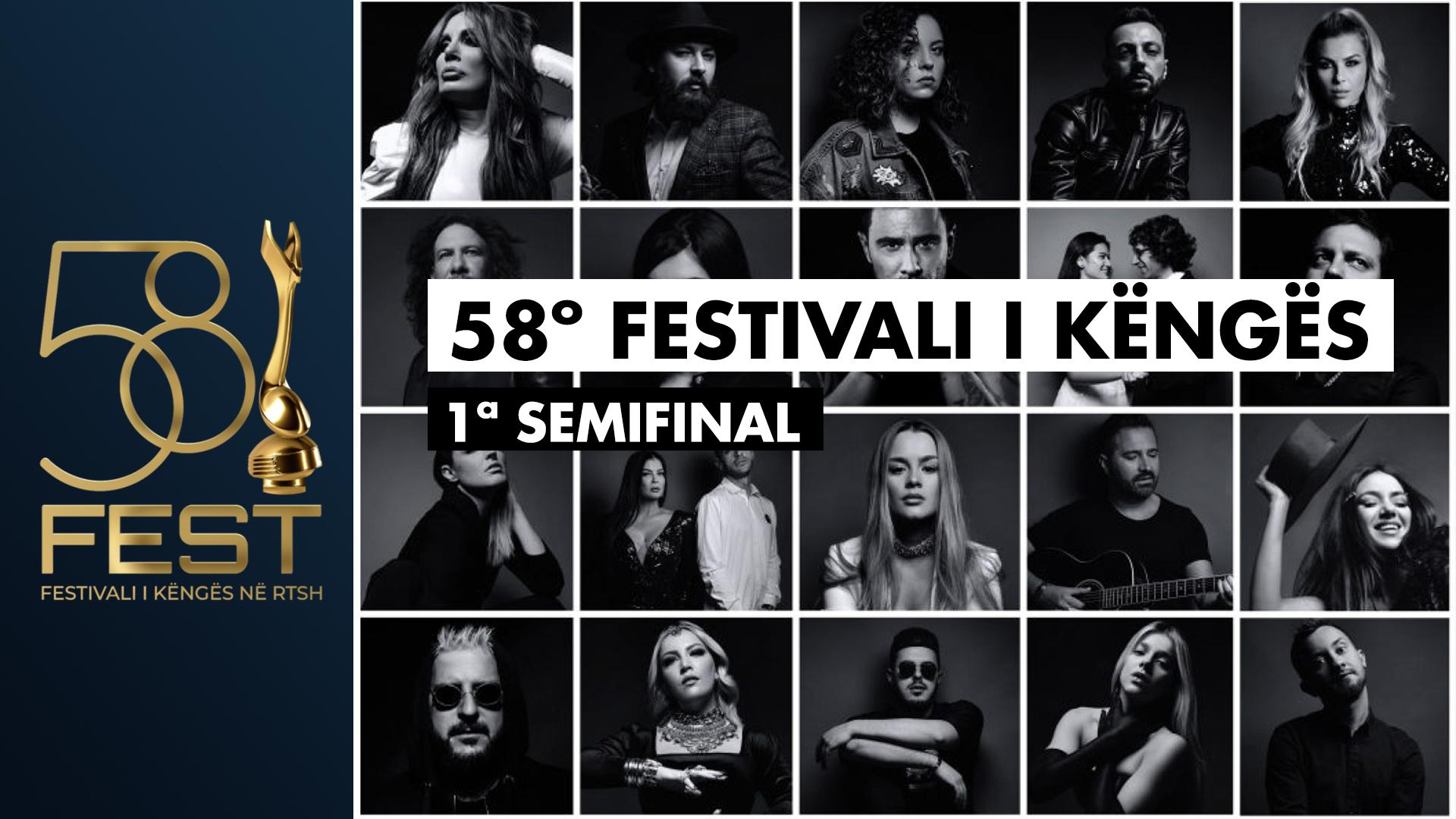 1ª SEMIFINAL 58º FESTIVALI I KËNGËS