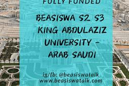 Fully Funded Beasiswa Pascasarjana King Abdulaziz University Jeddah Arab Saudi