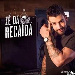 Baixar Gusttavo Lima - Zé Da Recaída Online