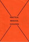 Practical Magickal Evocation