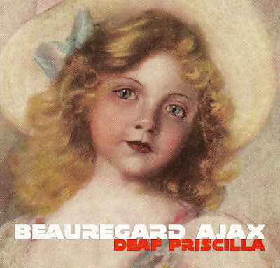 Beauregard Ajax ~ 2006 ~ Deep Priscilla