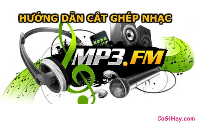 Cách ghép hoặc cắt nhạc với MP3 Splitter & Joiner
