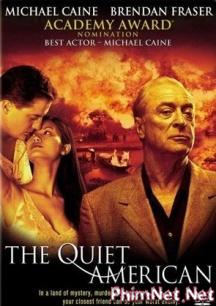 Phim Người Mỹ Trầm Lặng - The Quiet American