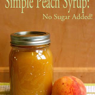 Simple Peach (no sugar added) Syrup