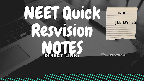 NEET 2020: QUICK REVISION NOTES PDF